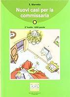 Nuovi Casi Per LA Commissaria - Book CD by…