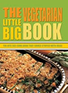 The Little Big Vegetarian Book by Carla…