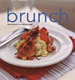 Lee, Rachel: Brunch: Brilliant Ideas for Successful Entertaining