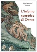 L'inferno esoterico di Dante by Angela…