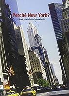 Perché New York by Luigi Ballerini