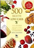 Dana Carpender: Cinquecento ricette low-carb