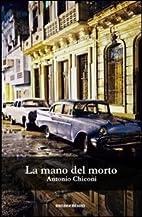 La mano del morto by Antonio Chiconi
