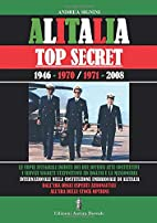 Alitalia : La storia segreta by Andrea…