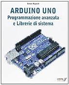 Arduino uno : programmazione avanzata e…