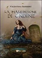 La maledizione di Ondine by Valentina…