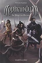 Nephandum. La profezia oscura by Massimo…
