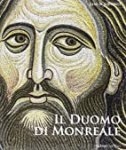 Il duomo di Monreale by Sciortino Lisa