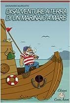 Disavventure a terra di un marinaio a mare…