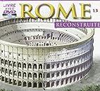 Rome Reconstruite Dvd En Supplément…