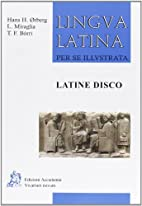 Latine disco by Hans H. Orberg