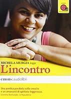 L'incontro by Michela Murgia
