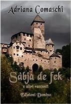 Sàbja de Fek e altri racconti by…