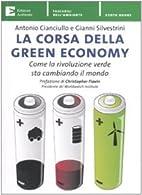 La corsa della green economy. Come la…