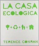 Terence Conran: La casa ecologica