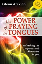 The Power of Praying in Tongues: Unleashing…