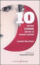 10 grandi donne dietro 10 grandi uomini by…