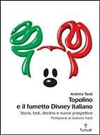 Topolino e il fumetto Disney italiano by…