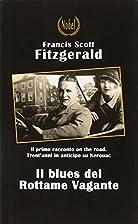 Il blues del Rottame Vagante by Francis…
