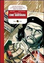 Que viva Che Guevara by Lelio Bonaccorso…