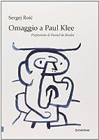 Omaggio a Paul Klee by Sergej Roic