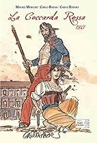 La coccarda rossa 1861 by Mauro Mercuri