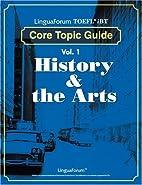LinguaForum TOEFL iBT Core Topic Guide: Vol.…