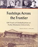 Willoughby: Footsteps Across the Frontier: 120 Years of Globalization at Ewha Womans University
