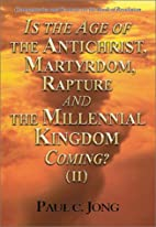 Is the Age of the Antichrist, Martyrdom,…