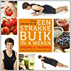 Een strakke buik in 4 weken by Jesse van der…