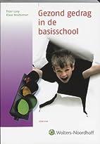 Gezond gedrag in de basisschool by Floor…