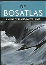 De Bosatlas van Nederland waterland -