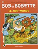 Vandersteen, Willy: bob & bobette t.75; le mini monde
