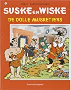 De Dolle musketiers / druk 1 by Willy…