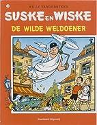 De wilde weldoener by Willy Vandersteen