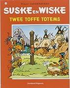 Twee toffe totems by Willy Vandersteen