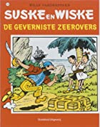 De geverniste zeerovers by Willy Vandersteen
