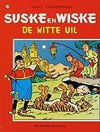 De Witte Uil by Willy Vandersteen