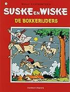 De Bokkerijders by Willy Vandersteen