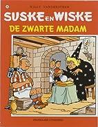 De Zwarte Madam by Willy Vandersteen