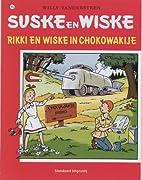 Rikki en Wiske in Chocowakije by Willy…
