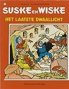 Het laatste dwaallicht by Willy Vandersteen