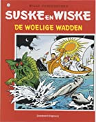 De woelige wadden by Willy Vandersteen