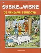 De eenzame eenhoorn by Willy Vandersteen