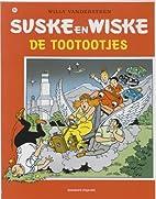 De tootootjes by Willy Vandersteen
