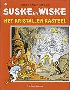 Het kristallen kasteel by Paul Geerts