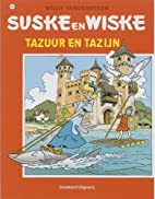 Tazuur en Tazijn by Willy Vandersteen