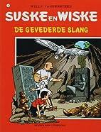 De gevederde slang by Willy Vandersteen