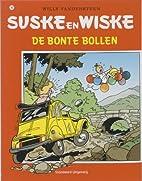 De bonte bollen by Willy Vandersteen