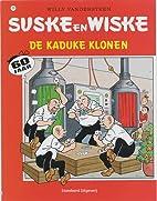 De kaduke klonen by Peter Van Gucht